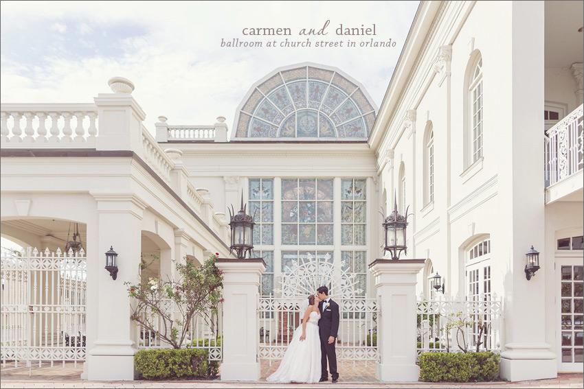 Carmen Daniel The Ballroom At Church Street Orlando Central And South Florida Wedding Photographer